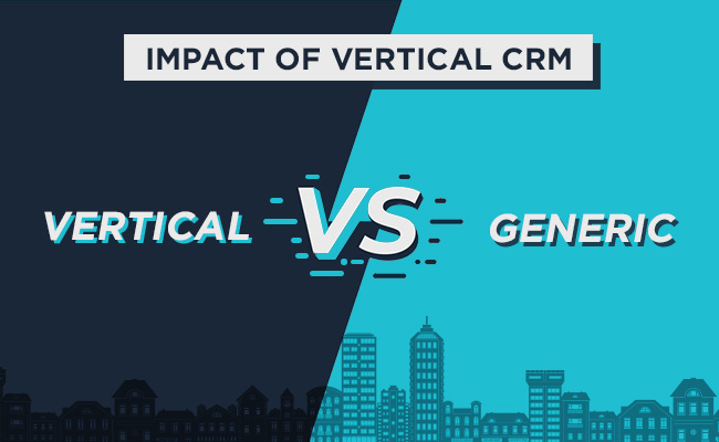 Impact Of Vertical CRM On Marketing Automation And Sales Management