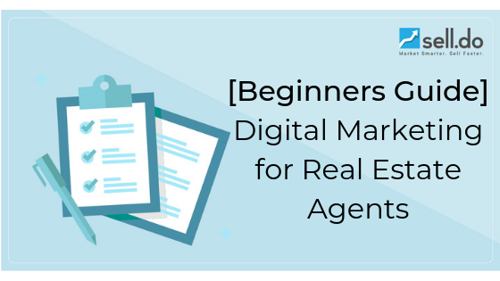 Digital Marketing Beginner Guide For Real Estate Agents